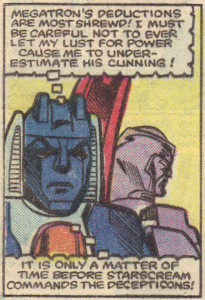 Starscream plots against Megs for the first time.